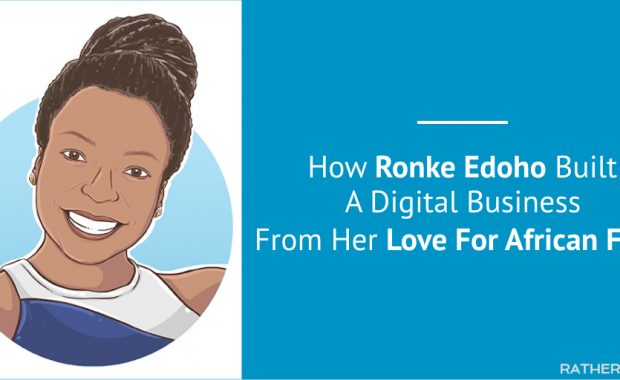 How Ronke Edoho Built A Digital Business From Her Love for African Food [Case Study]