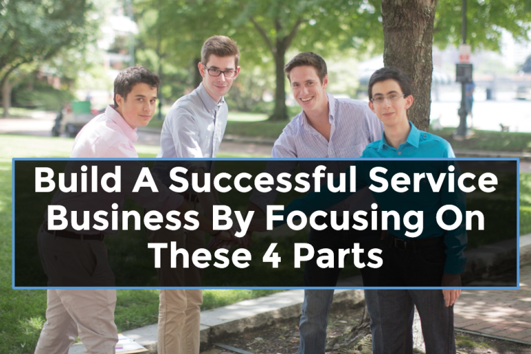 The 4 parts of a successful service business   RatherSure
