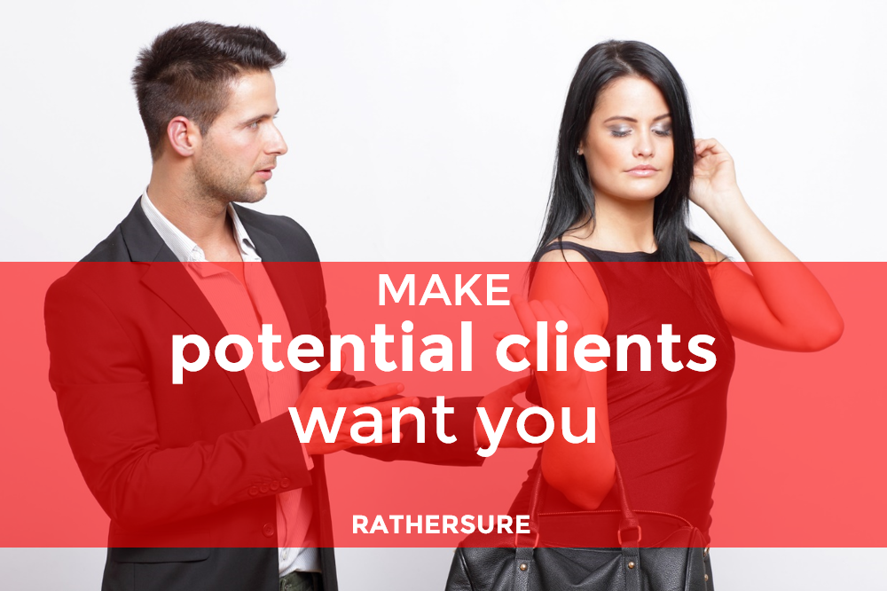 3 Seductive Ways To Make Potential Clients Clamour For Your Service